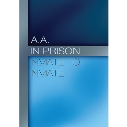 AA in Prisons: Inmate to Inmate