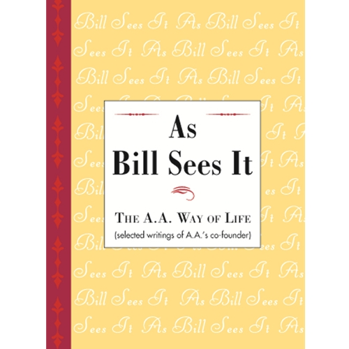 As Bill Sees It (Hard Cover)